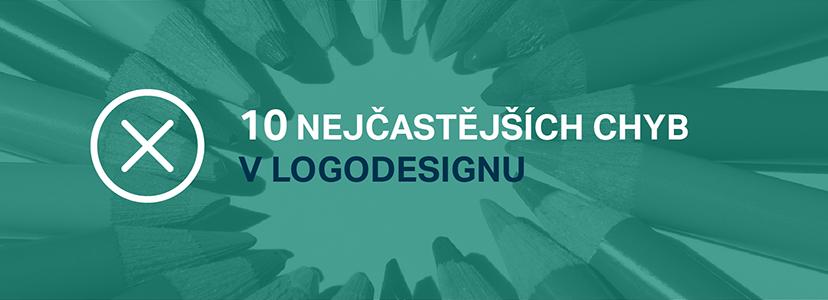 10 Nejčastějších Chyb V Logodesignu Aneb Potřebuje Vaše Logo Redesign?
