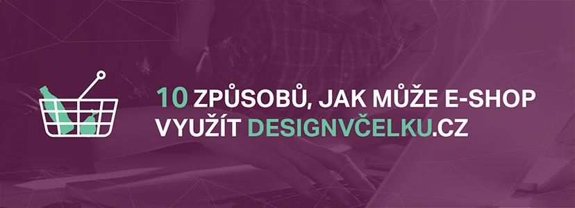 10 Způsobů, Jak Může E-shop Využít DesignVčelku.cz