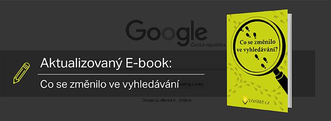 Aktualizovaný E-book: Co Se Změnilo Ve Výsledcích Vyhledávání?