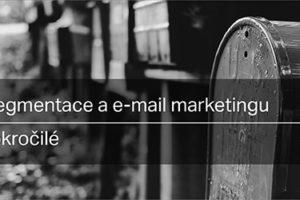 Segmentace A E-mail Marketing Pro Pokročilé – 3. Díl