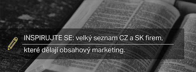 Inspirujte Se: Velký Seznam CZ A SK Firem, Které Dělají Obsahový Marketing