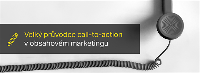 Provedeme Vás Taji Call To Action V Obsahovém Marketingu