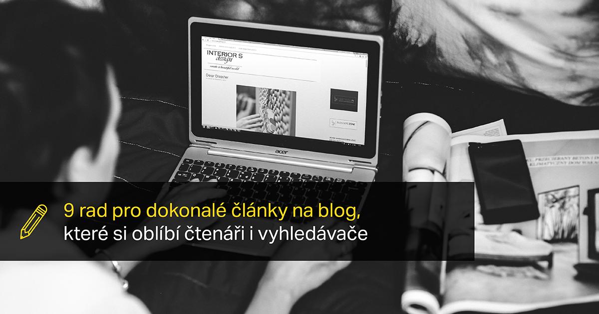 Naučte Se Psát články Na Blog, Které Si Oblíbí čtenáři I Vyhledávače!