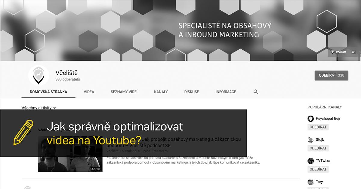Jak Správně Optimalizovat Videa Na YouTube?