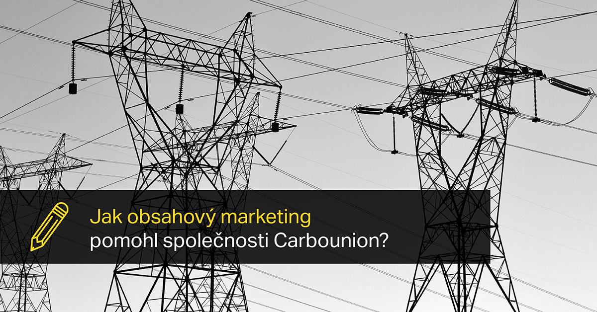 Jak Obsahový Marketing Pomohl Společnosti Carbounion?
