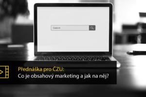 Přednáška Pro ČZU: Co Je Obsahový Marketing A Jak Na Něj? – Včeliště Podcast 37