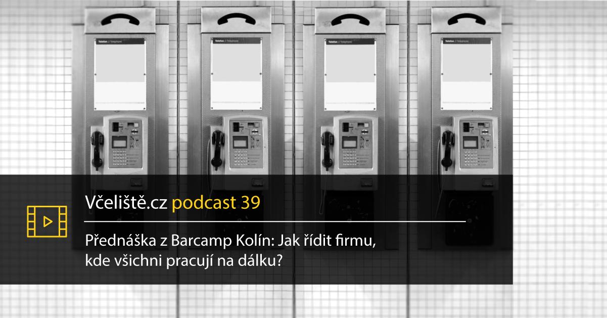 Podcast 39 – Jak řídit Firmu, Kde Všichni Pracují Na Dálku