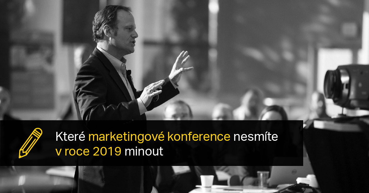 Připravte Se Na Nejdůležitější Marketingové Konference První Poloviny Tohoto Roku.