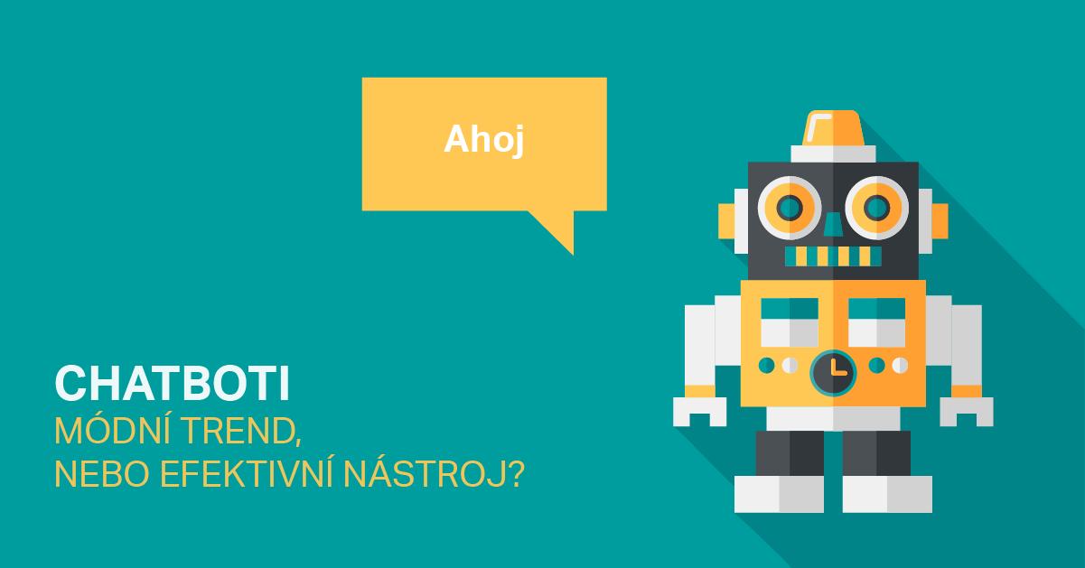 Chatbot Vám Poslouží Jako Efektivní Nástroj.