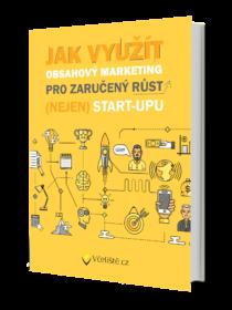 Obsahový Marketing (nejen) Pro Start-upy