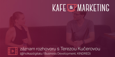 Kafe A Marketing S Terezou Kučerovou – Včeliště Podcast 41