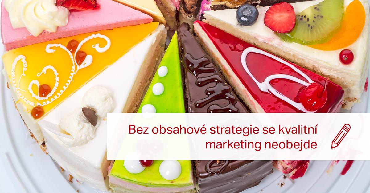 Bez Obsahové Strategie Se Kvalitní Marketing Neobejde