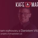 Kafe A Marketing S Danielem Višňákem – Včeliště Podcast 42