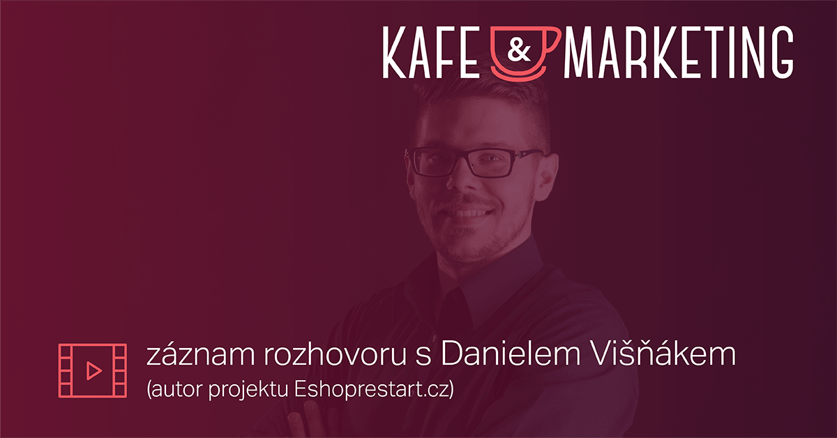 Kafe A Marketing S Danielem Višňákem – Včeliště Podcast 42