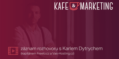Kafe A Marketing S Karlem Dytrychem – Včeliště Podcast 43