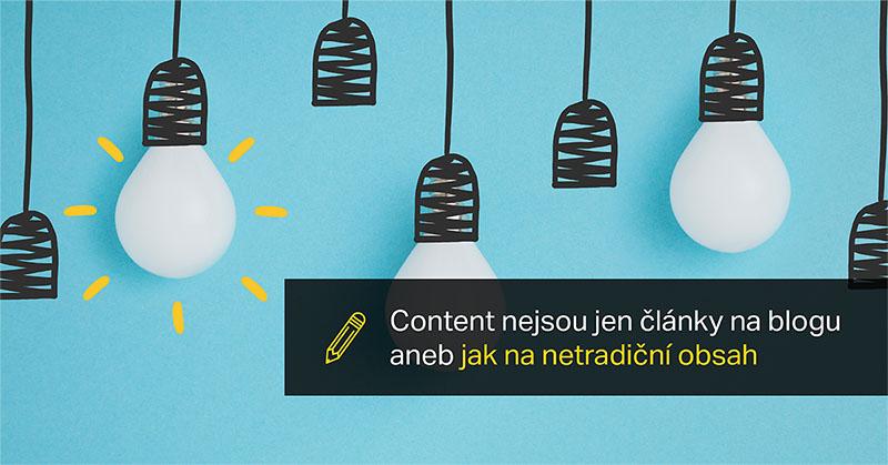 Content Nejsou Jen články Na Blogu Aneb Jak Na Netradiční Obsah