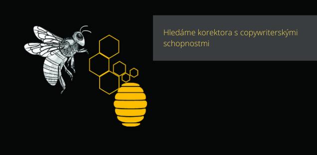 Včeliště Hledá Korektora.