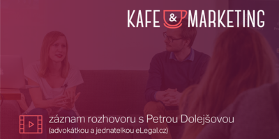 Kafe A Marketing S Petrou Dolejšovou.