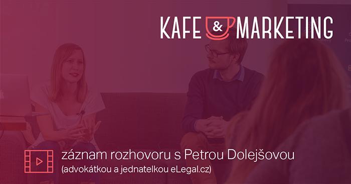 Kafe A Marketing S Petrou Dolejšovou – Včeliště Podcast 45