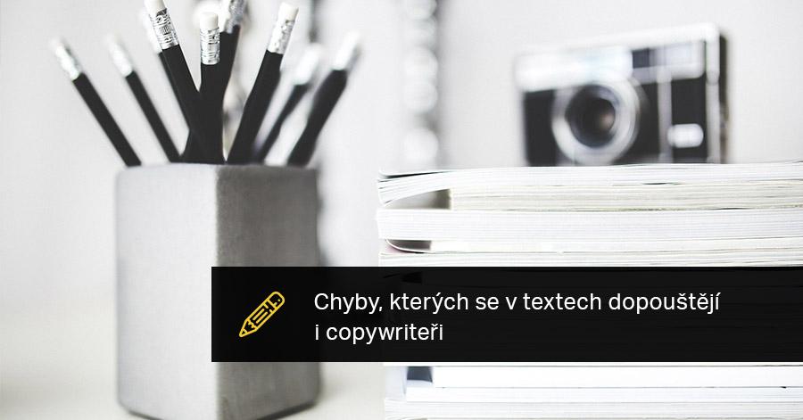 Chyby, Kterých Se V Textech Dopouštějí I Copywriteři