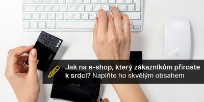 Jak Naplnit E-shop Obsahem