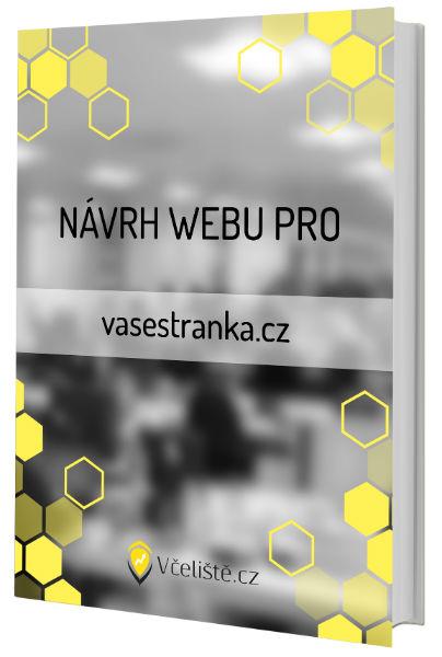 Návrh funkčního webu od Včeliště.cz
